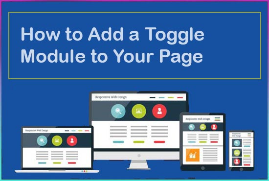 How to Add a Toggle Module to Your Page