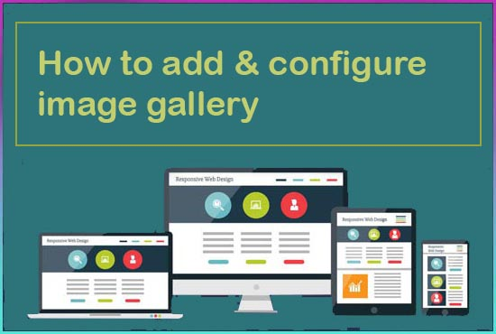 How to add & configure image gallery