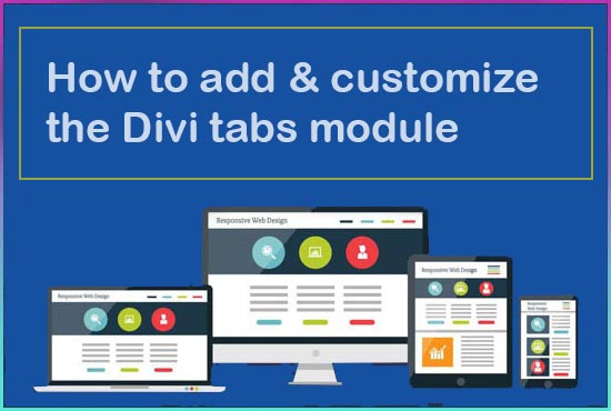 How to add & customize the Divi tabs module